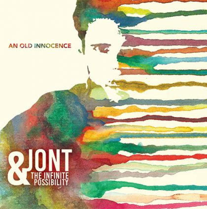 Jont & the Infinite Possibility 2017